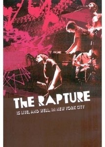 dvd the rapture - is live and well in new york c