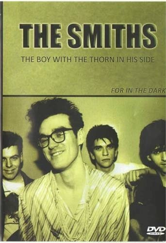 dvd- the smiths- the boy with the thorn in his side lacrado!