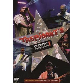 Dvd Trepidants Décadas 1970 Até 2014 Original