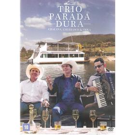 Dvd Trio Parada Dura - Chalana, Churrasco & Viola