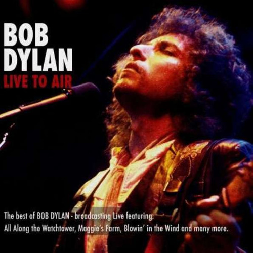 dylan bob live to air cd nuevo