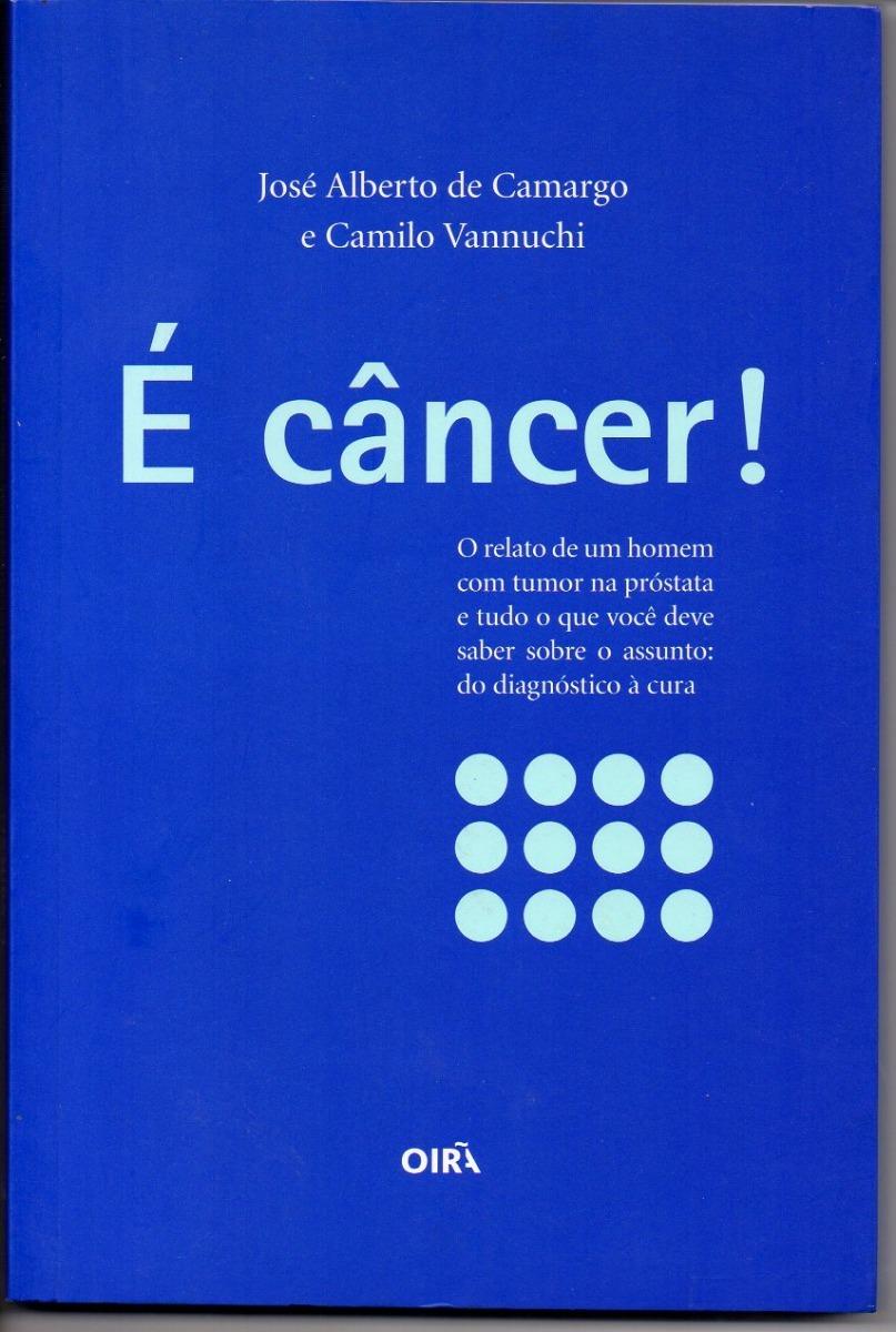Resultado de imagem para é câncer camargo vannuchi