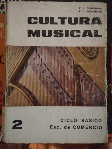 e. l. y e. g. benvenuto - cultura musical 2 ciclo básico