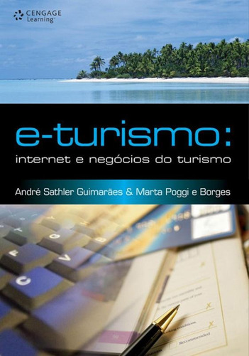 e-turismo : internet e negocios do turismo