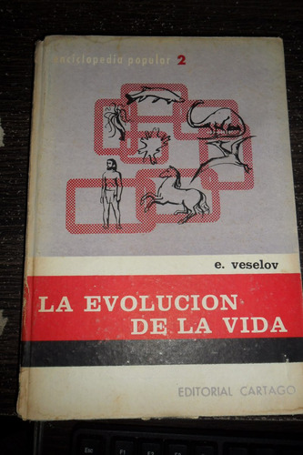 e. veselov. la evolucion de la vida. usado