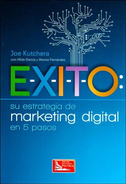 E-x-i-t-o: Su Estrategia De Marketing Digital En 5 Pasos - $ 31.000 en  Mercado Libre