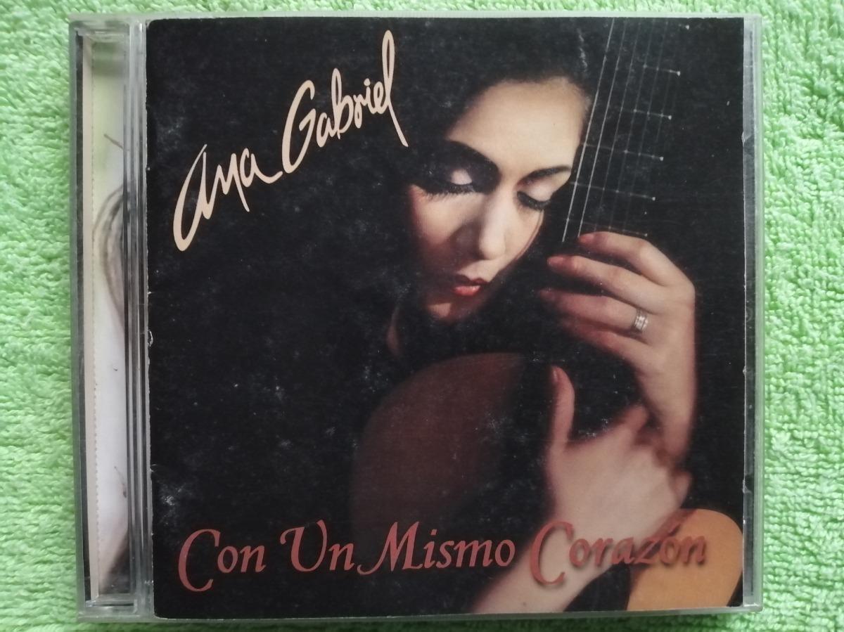 Eam Cd Ana Gabriel Con Un Mismo Corazon 1997 Bolero Ranchero S 80 00 En Mercado Libre