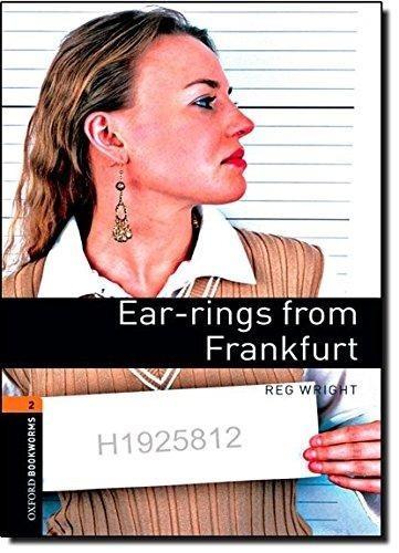 ear rings from frankfurt - oxford bookworms level 2 sin cd