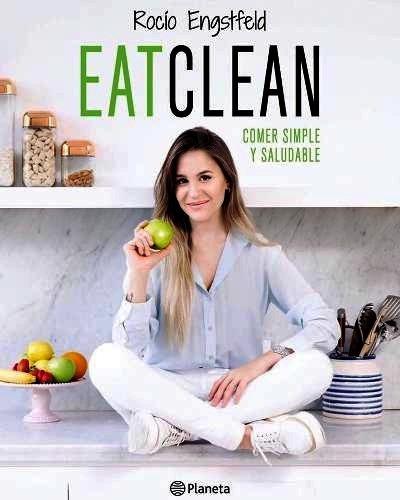 eat clean rocio engstfeld - comer simple y saludable cuotas