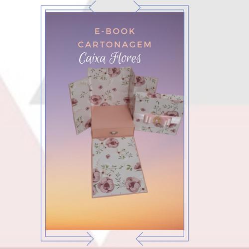 ebook cartonagem caixa cenário/caixa parabéns/festa na caixa