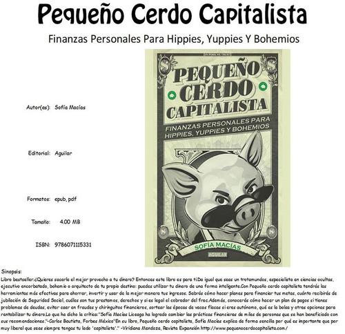 ebook original : pequeño cerdo capitalista - sofía macías