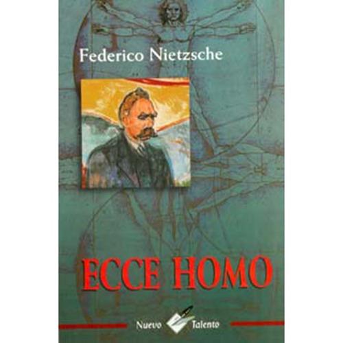 ecce homo - federico nietzsche