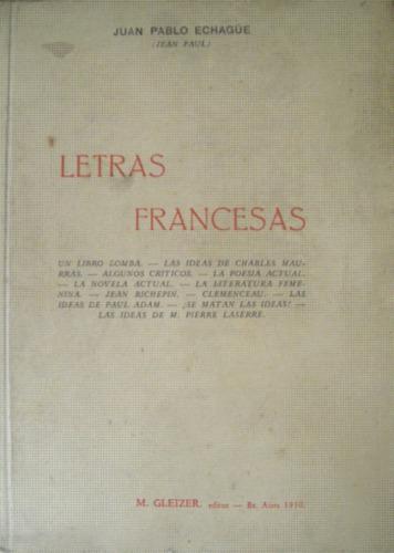 echague, juan pablo - letras francesas, m. gleizer, editor,
