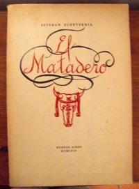 echeverría, esteban: el matadero. ilustraciones a. bellocq