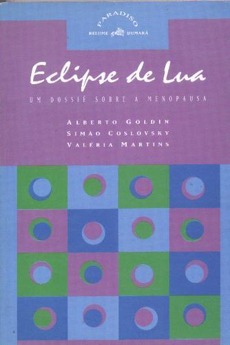 eclipse de lua - um dossiê sobre a menopausa