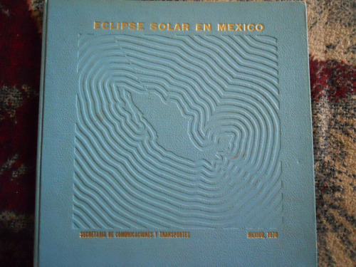 eclipse solar en mexico 1970