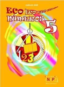 Números 5 Propuestas Eco JeséNuevas Carlos W9YH2IED