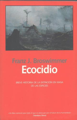 ecocidio franz j. broswimmer