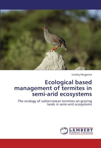 ecological based management of termites  in semi-arid ecosy