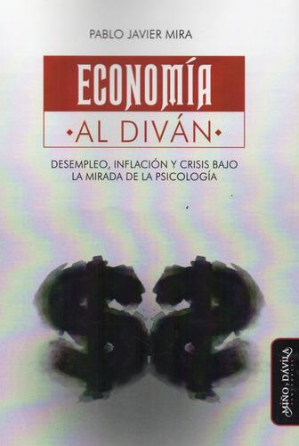 economía al diván pablo javier mira  (myd)