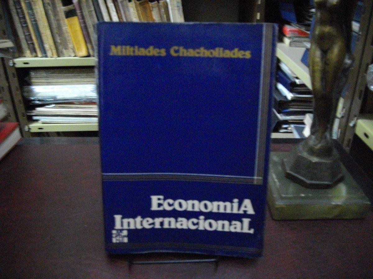 Autor miltiades chacholiades titulo econom a internacional