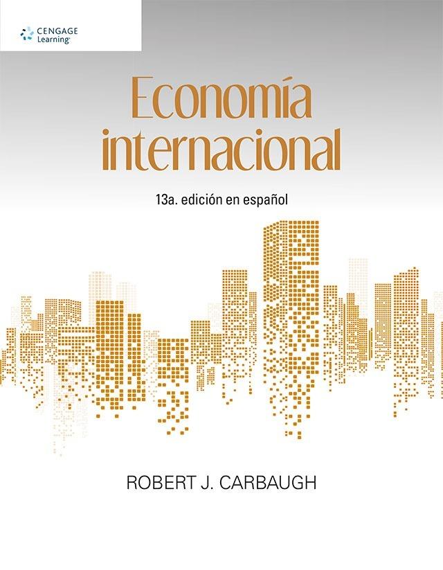 Resultado de imagen para Economía internacional. - Décimotercera edición