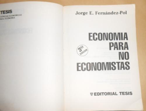 economia para no economistas.jorge fernandez pol