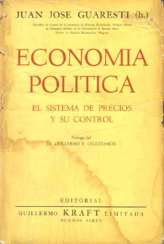 economia politica precios y su control - guaresti - kraft