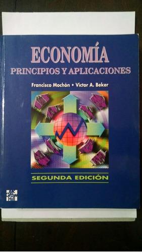 economía principios y aplicaciones - mochón y beker