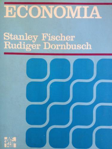 economía. stanley fischer y rudiger dornbusch. primera ed.