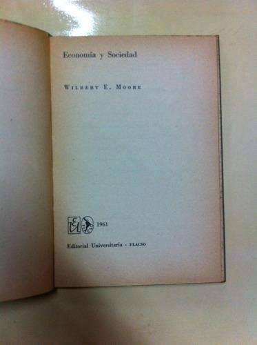 economia y sociedad- wilbert e. moore