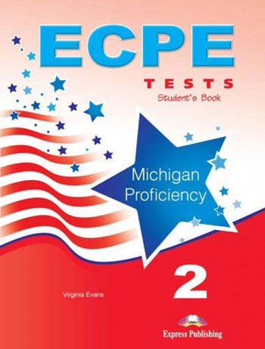 ecpe 2 tests for the michigan proficenciy - students book wi