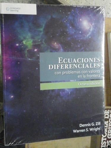 ecuaciones diferenciales con problemas con valore zill  8 ed