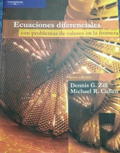 ecuaciones diferenciales dennis g. zill 6ta edición
