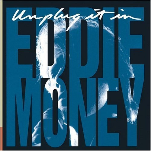eddie money unplug it in cd import 1992