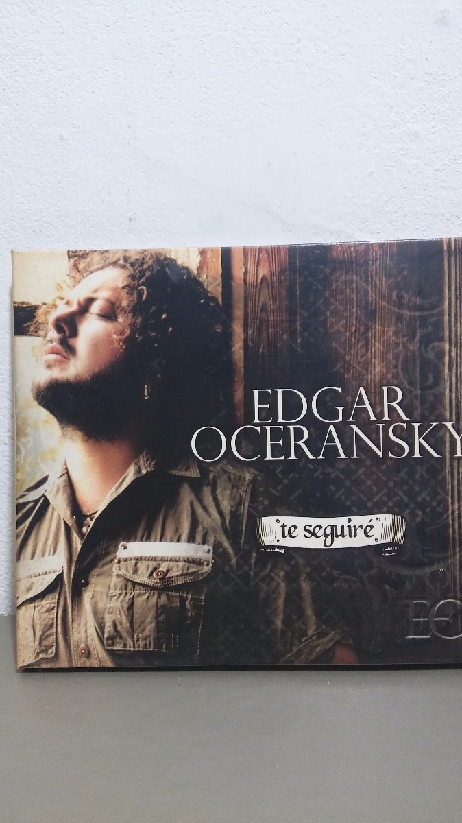 album te seguire edgar oceransky