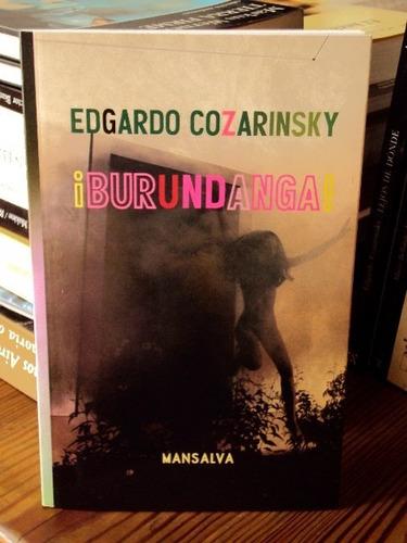 edgardo cozarinsky, ¡burundanga! - l58