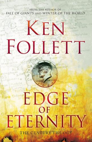 edge of eternity - ken follett - macmillan