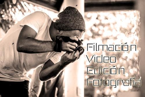 edición de video - filmaciones - fotografía