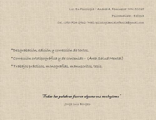 edición y corrección de textos. desgrabaciones.