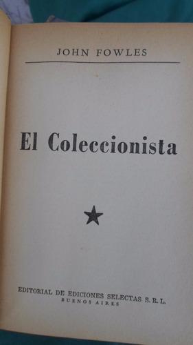 ediciones selectas - el coleccionista - john fowles