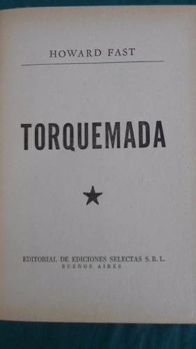 ediciones selectas - torquemada - howard fast