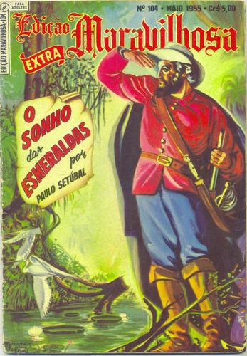 edição maravilhosa 104 (ebal-1955)-o sonho das esmeraldas