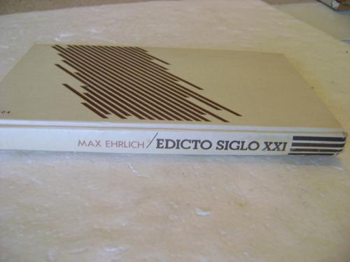 edicto siglo xxi. max ehrlich. 1977 pasta dura