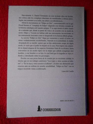 edipo en gris - daniel fernández - novela complejo de edipo