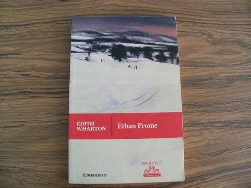 edith wharton/ ethan frome