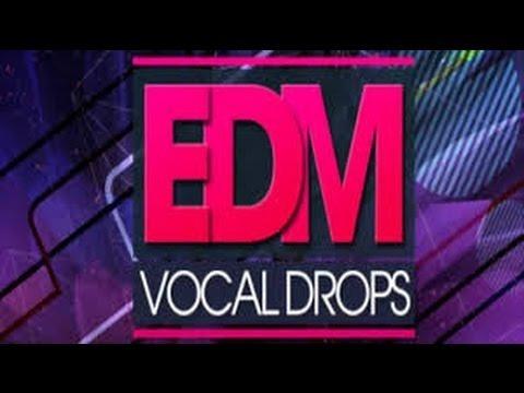 edm vocal drops las 5 libreria de sonido reason fl studio