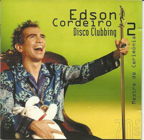edson cordeiro disco clubbing 2