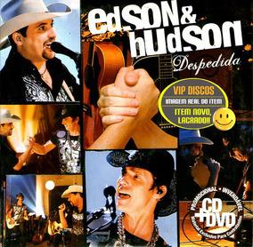 EDSON BAIXAR DVD E HUDSON DESPEDIDA