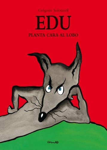 edu planta cara al lobo(libro )